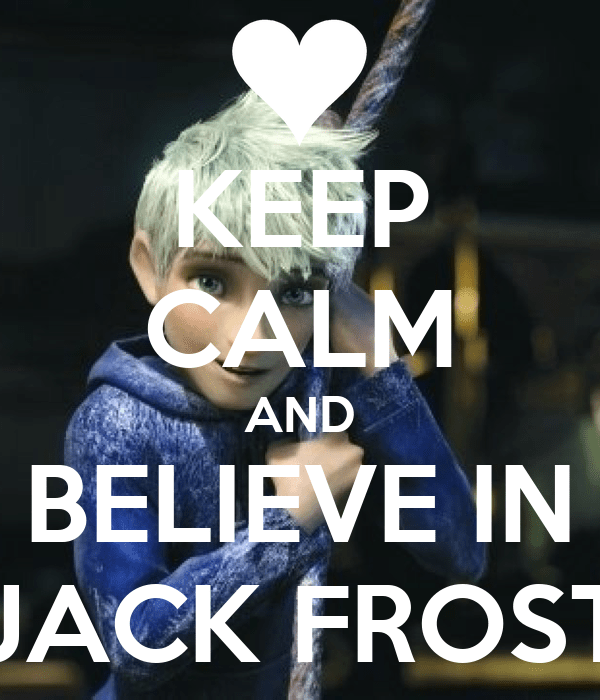 Keep Calm And Jack Frost