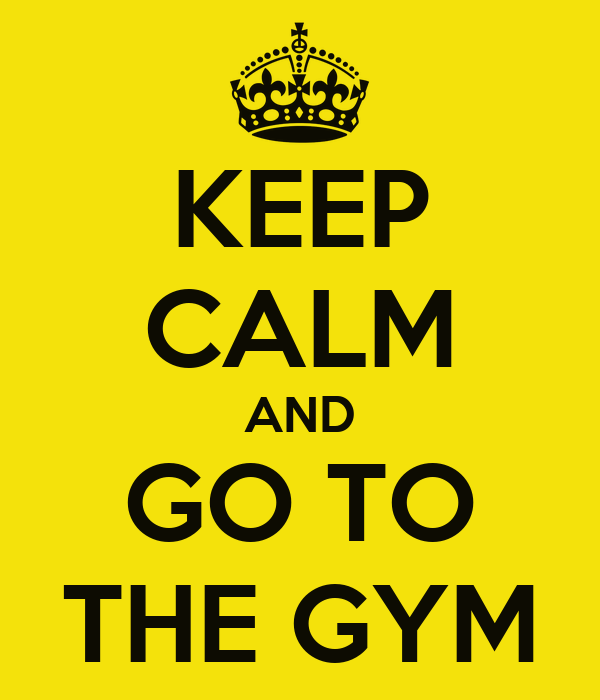 https://i1.wp.com/sd.keepcalm-o-matic.co.uk/i/keep-calm-and-go-to-the-gym-11.png