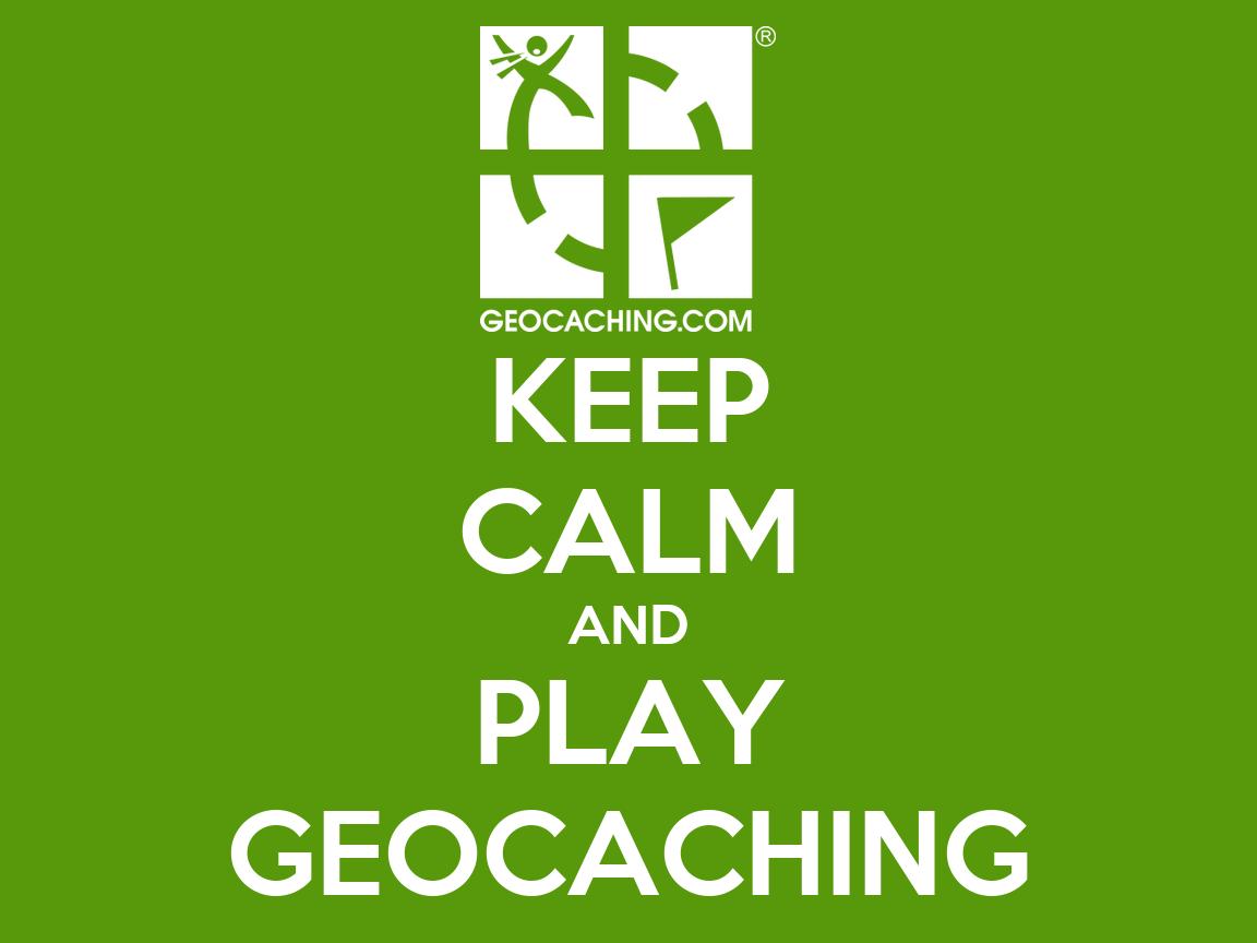 KEEP CALM AND PLAY GEOCACHING Poster VOJ7A Keep Calm O