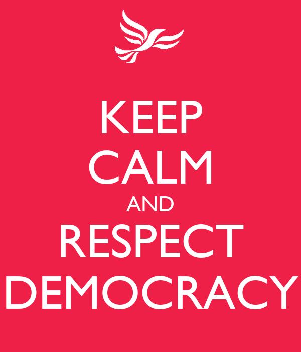 Hasil gambar untuk respect democracy