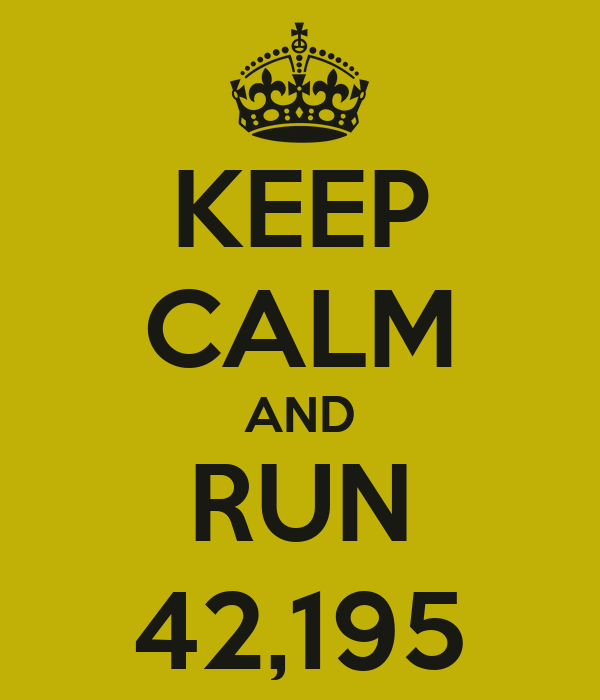 https://i1.wp.com/sd.keepcalm-o-matic.co.uk/i/keep-calm-and-run-42195-4.png