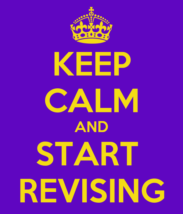 keep-calm-and-start-revising-3.png