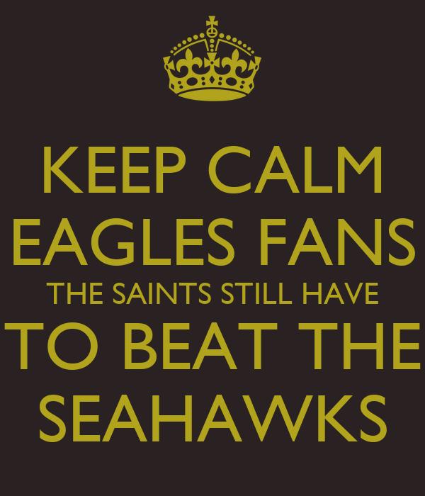Keep Calm And Beat Seahawks