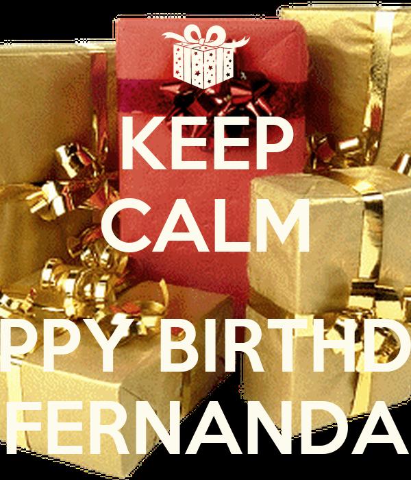 Keep Calm Happy Birthday Fernanda Poster Cila Keep