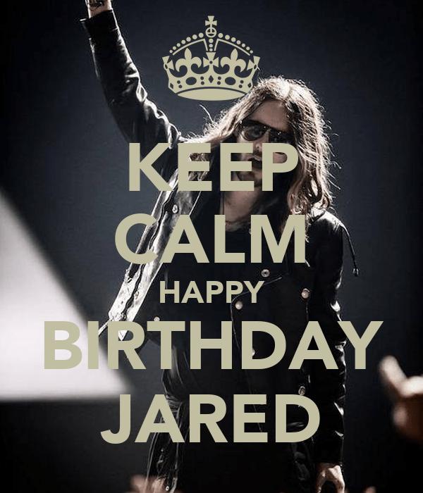 Keep Calm Happy Birthday Jared Poster Laura Zuluaga