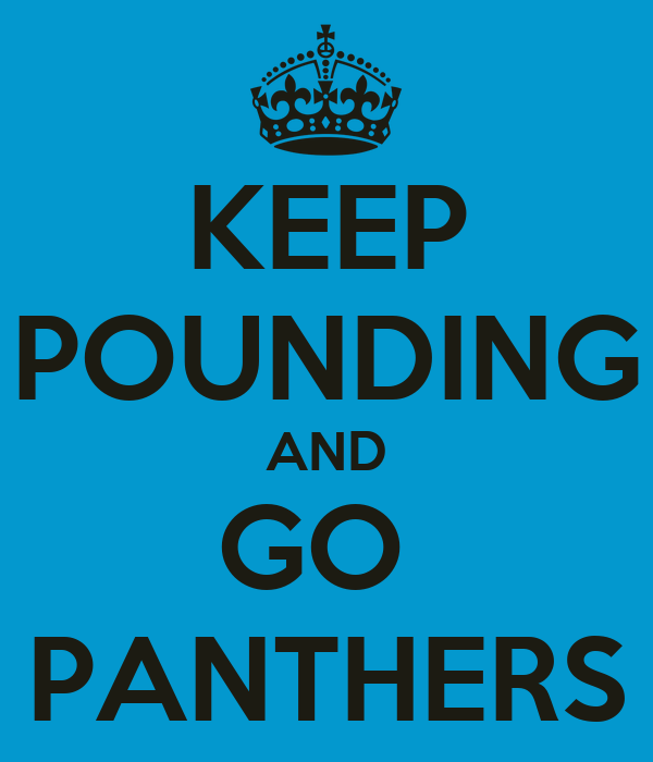 Keep Calm And Go Panthers