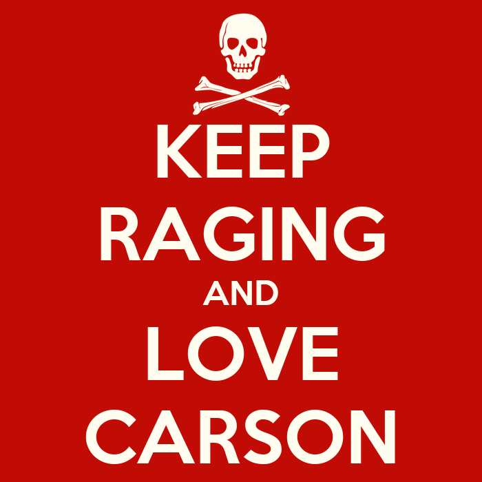 Keep Calm And Love Carson