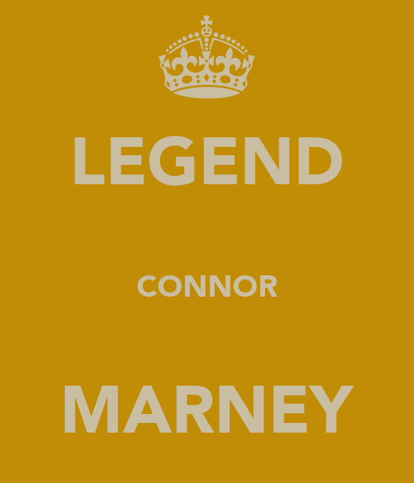 LEGEND CONNOR MARNEY - KEEP CALM AND CARRY ON Image Generator