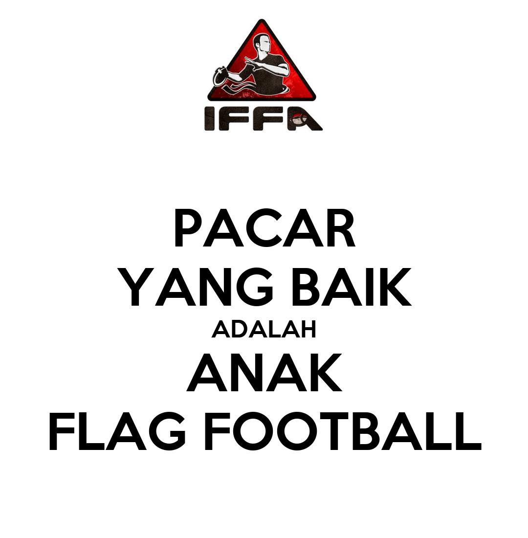Pacar Yang Baik Adalah Anak Flag Football