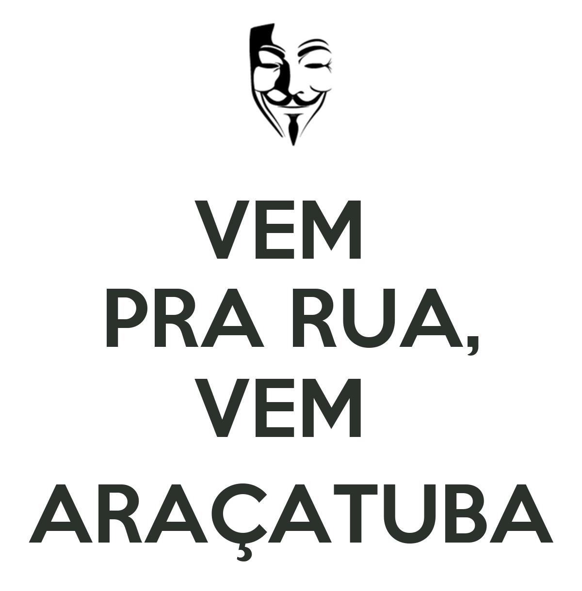 Vem Pra Rua Vem Aracatuba Poster
