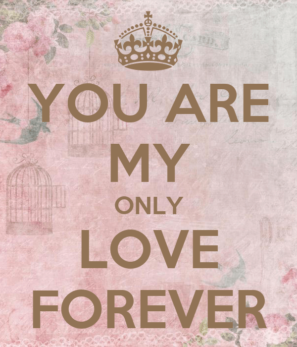 YOU ARE MY ONLY LOVE FOREVER Poster | mohamedmustafa ...