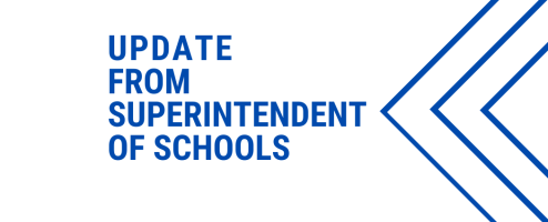 Update from Superintendent