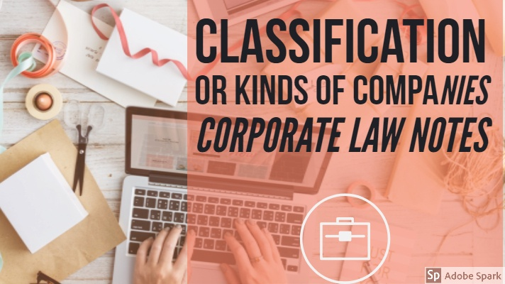 Classification or Kinds of Company Corporate law Bcom part 2