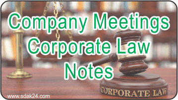 Company Meetings Corporate Law Notes
