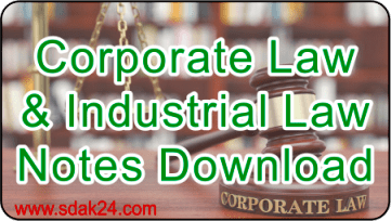 Corporate Law and Industrial Law Notes Download