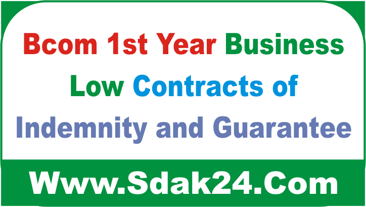 Bcom 1st Year Business Low Contracts of Indemnity and Guarantee