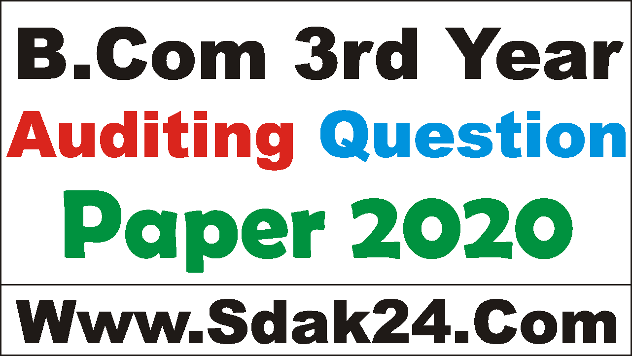 Bcom 3rd year auditing question paper 2020