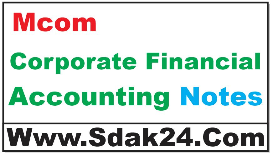 Mcom Corporate Financial Accounting Notes