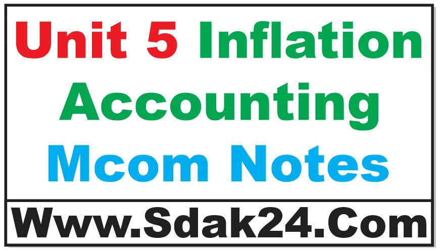 Unit 5 Inflation Accounting Mcom Notes