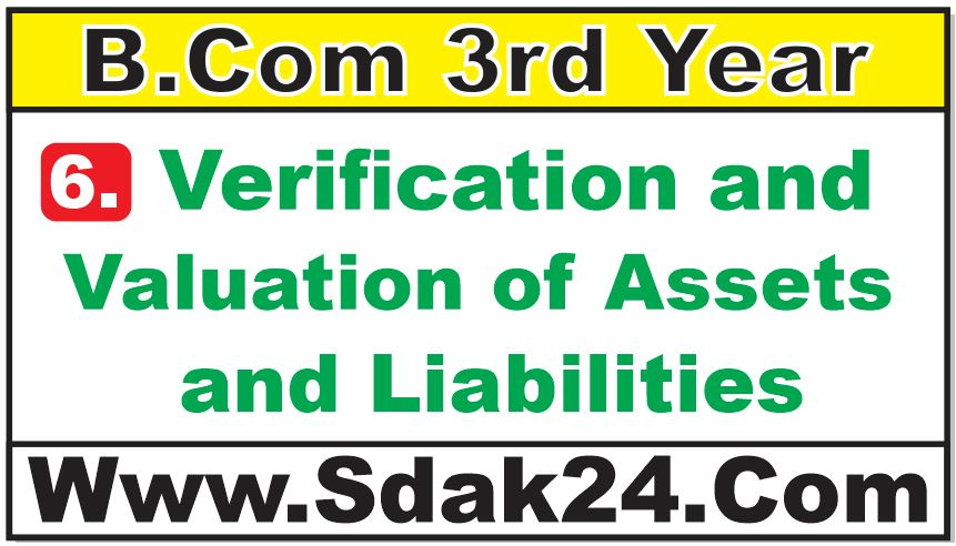 Verification and Valuation of Assets and Liabilities Bcom Notes