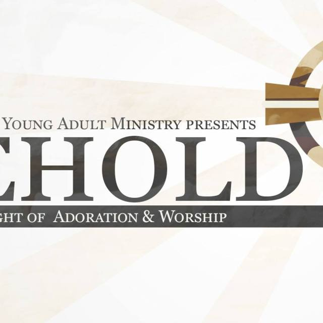 Behold: A Night of Adoration & Worship