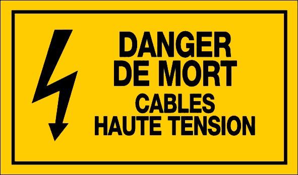 DANGER DE MORT CABLES HAUTE TENSION PANNEAUX DE