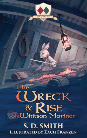 The Wreck and Rise of Whitson Mariner: Tales of Old Natalia 2