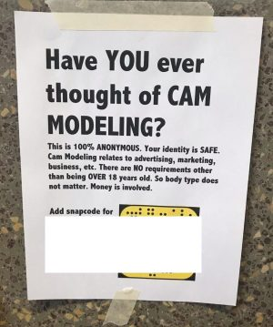 Unapproved cam modeling posters appeared on the South Dakota State campus on Wednesday, September 4. The posters call for students to add a Snapchat account.