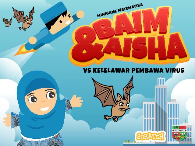 GAME: Baim & Aisha vs Kelelawar Pembawa Virus