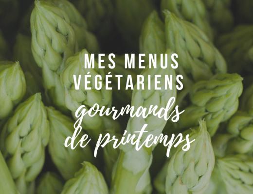 menus végétariens printemps été