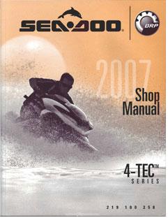 2007 SeaDoo 4TEC GTI, GTI SE, GTX,WAKE, RXP, RXT Shop
