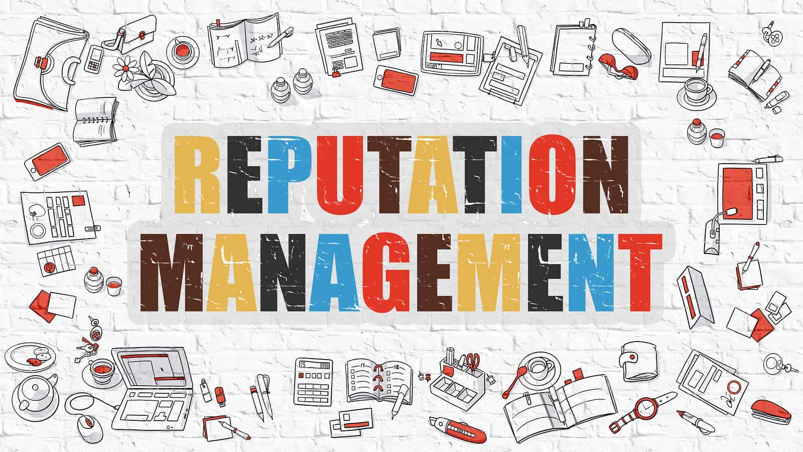 How to Approach Reputation Management in a Digital World