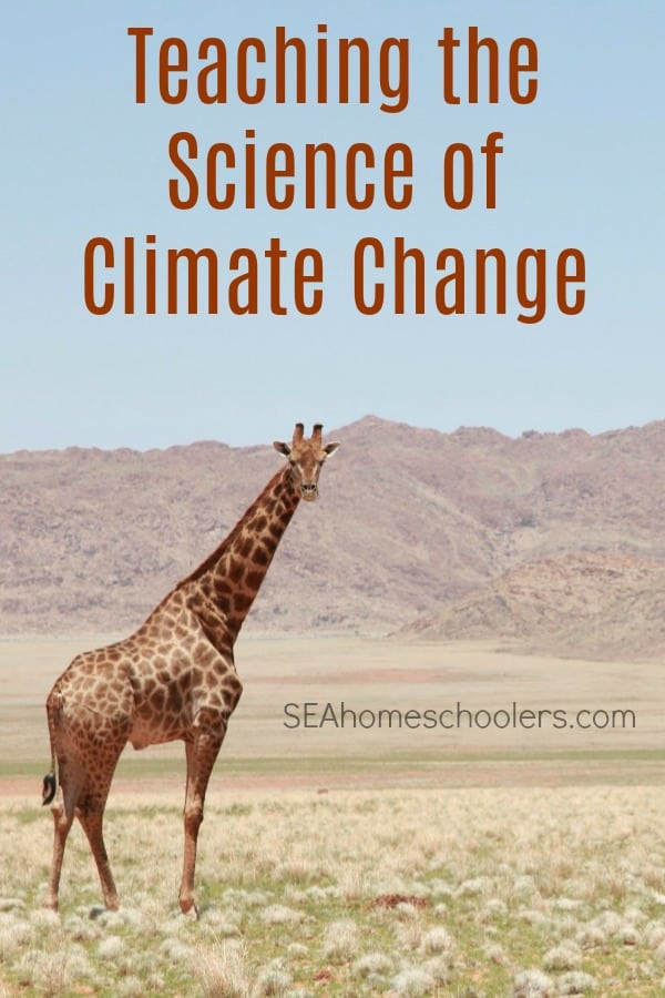 Teaching the Science of Climate Change to Middle Schoolers, Secular Homeschool Science