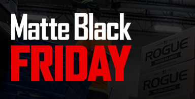 rogue fitness matte black friday 2014