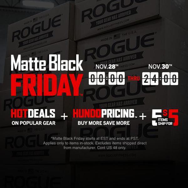rogue matte black friday sale