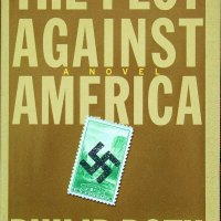 """Philip Roth's """"The Plot Against America"""" and the everlasting story of our kind"""