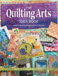 Book Review- The Quilting Arts idea Book