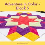 Luminous Quilt Along Project: Block 5