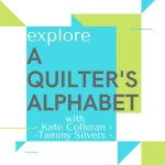 A Quilter's Alphabet: Exploring Quilting Terms