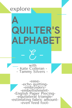 Seams Like a Dream Quilt Designs, a top US quilting blog and shop shares A Quilter's Alphabet- E is for English Paper Piecing, Equilateral Triangle and Estimated Fabric