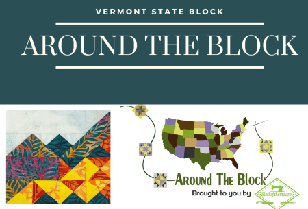 State Quilt Block Tour: Vermont