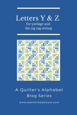Top US quilting blog and shop, Seams Like a Dream Quilt Designs, shares about yardage and the zigzag setting!