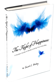 """""""The Flight of Happiness: a Modern Guide to Rediscovering Your Inner Bliss"""", a book by Sarah Dickey"""
