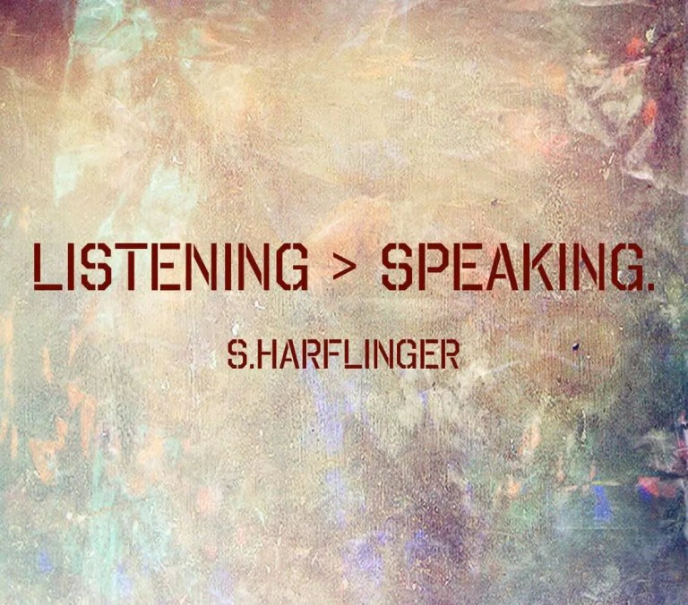 Here are the 5 things that I do to cultivate the art of listening.