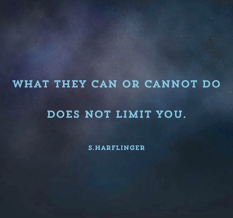 Read more about the article Their limits are not your limitations.