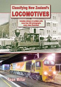 Classifying New Zealand's Locomotives. ISBN 978-1-927329-19-1. NZD $20.00. Postage free within New Zealand. Overseas postage charged at cost.