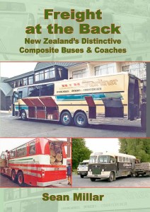 Freight at the Back - New Zealand's Distinctive Composite Buses & Coaches - Sean Millar