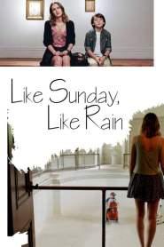 Like Sunday, Like Rain online cda pl