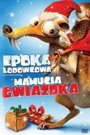 Epoka Lodowcowa: Mamucia Gwiazdka online cda pl