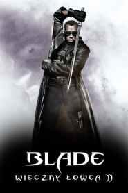 Blade: Wieczny Łowca II online cda pl